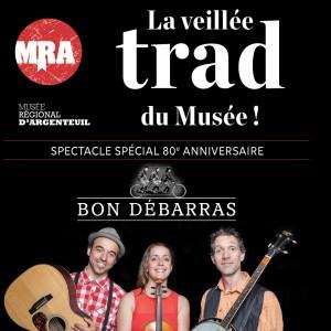 La Veillée trad du Musée pour fêter le 80e anniversaire du Musée régional d'Argenteuil. (Billet adulte)